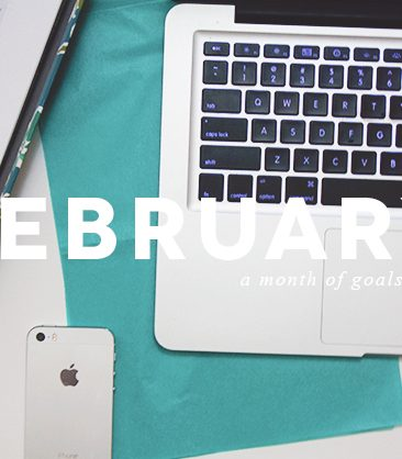 february / a month of goals
