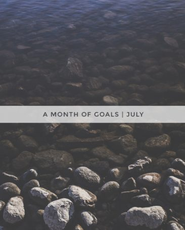 a month of goals | july