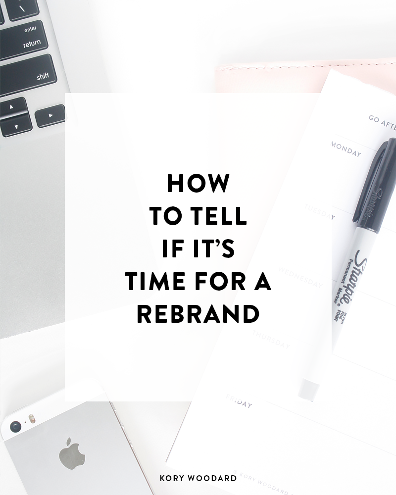 Is it time to rebrand? Tips on how to tell when's the best time to overhaul your blog or business's brand.