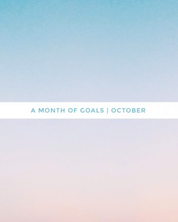 a month of goals : october | photo by kory woodard