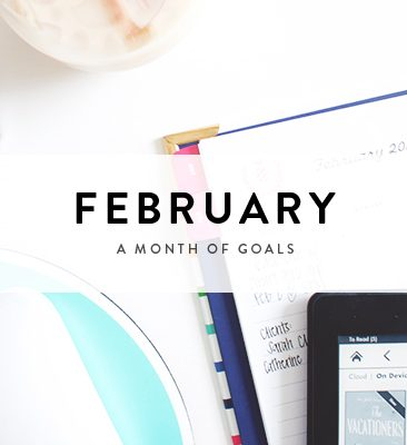 a month of goals : february