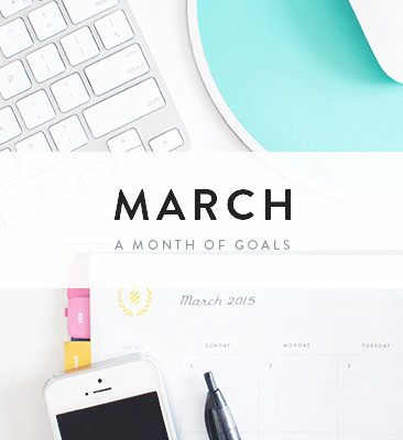 a month of goals : march