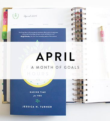 a month of goals : april
