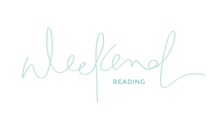 weekend reading | 05.08.15
