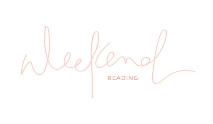 weekend reading | 05.15.15