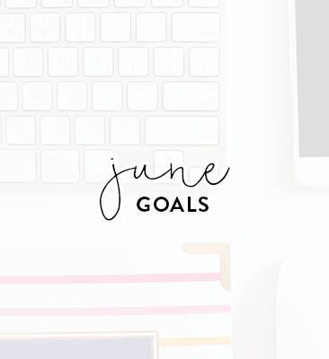 a month of goals   june