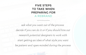5 Steps To Take When Preparing For A Rebrand