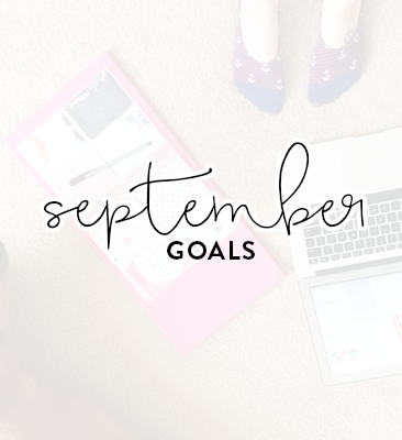 a month of goals: September