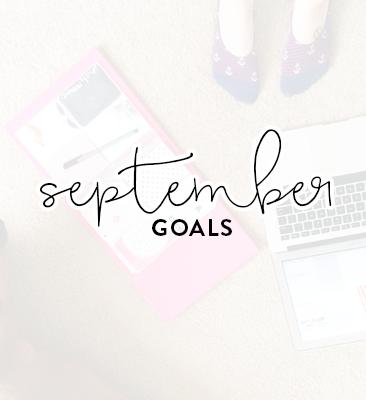 a month of goals: September