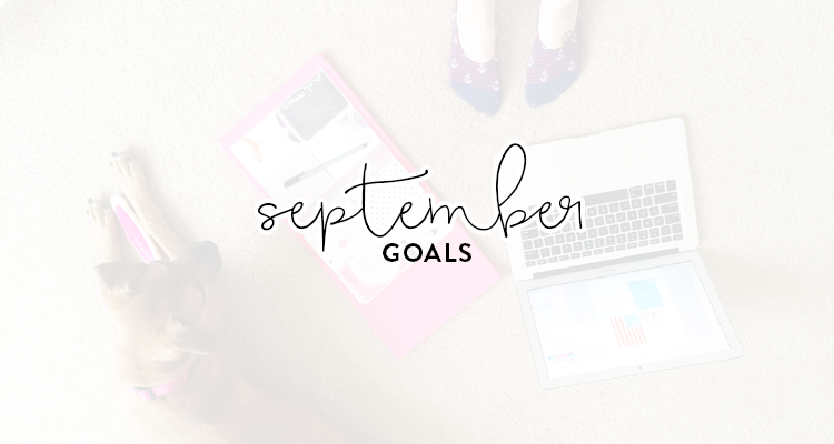 monthly goals / september
