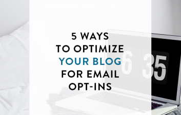 5 Ways To Optimize Your Blog For Email Opt-Ins | A guest post by Krista Miller for Kory Woodard