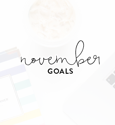 a month of goals: november