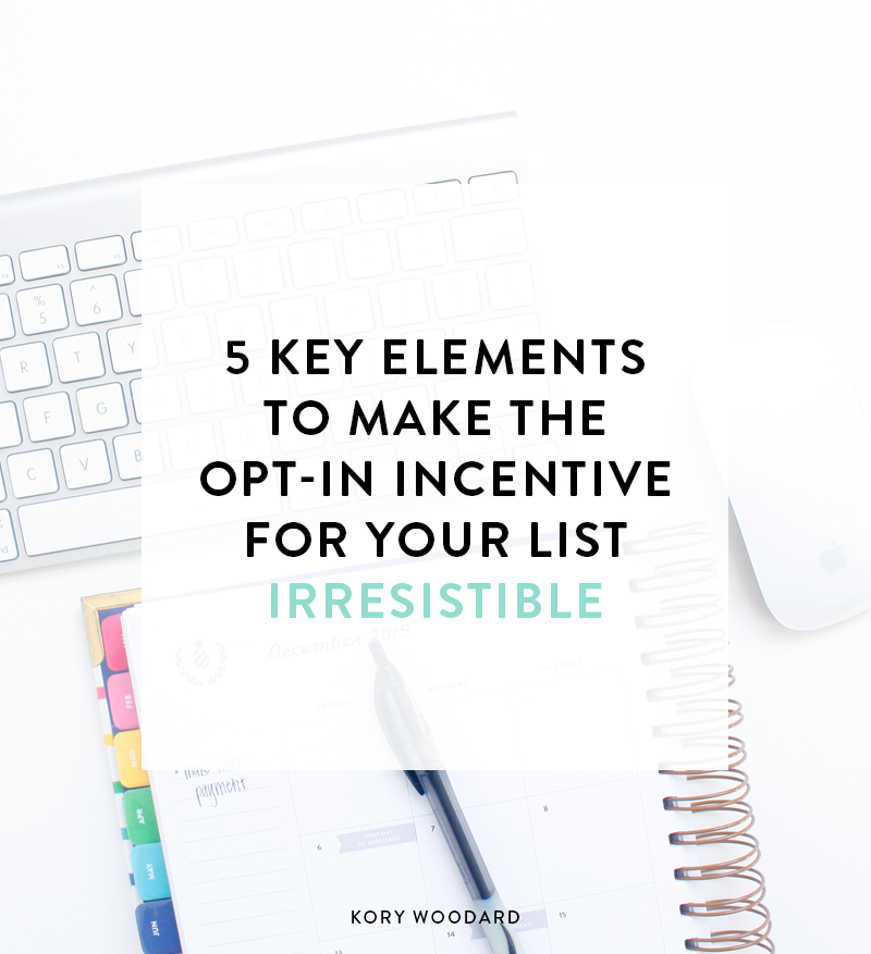 5 Key Elements to Make Your Incentive Irresistible