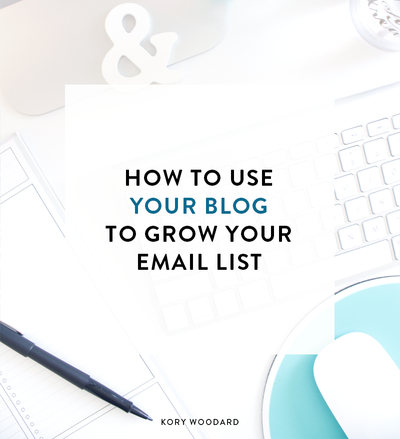 How to Use Your Blog to Grow Your Email List