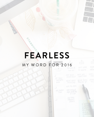 My Word for 2016: Fearless