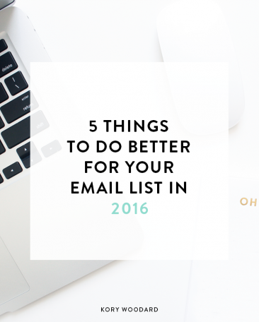 5 Things to Do Better for Your Email List in 2016