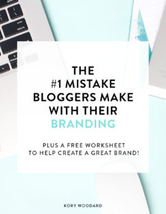 The #1 Mistake Bloggers Make With Their Branding