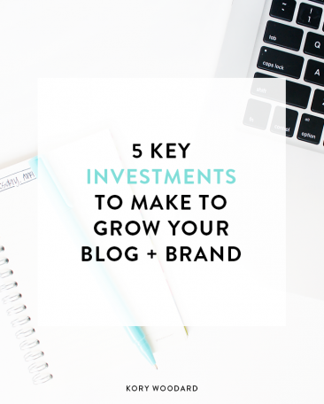 5 Key Investments to Grow Your Blog + Brand