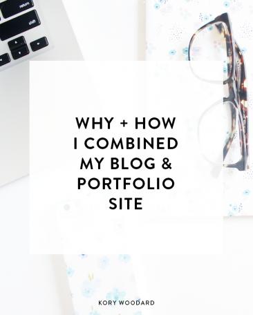 Why + How I Combined My Blog + Portfolio Site