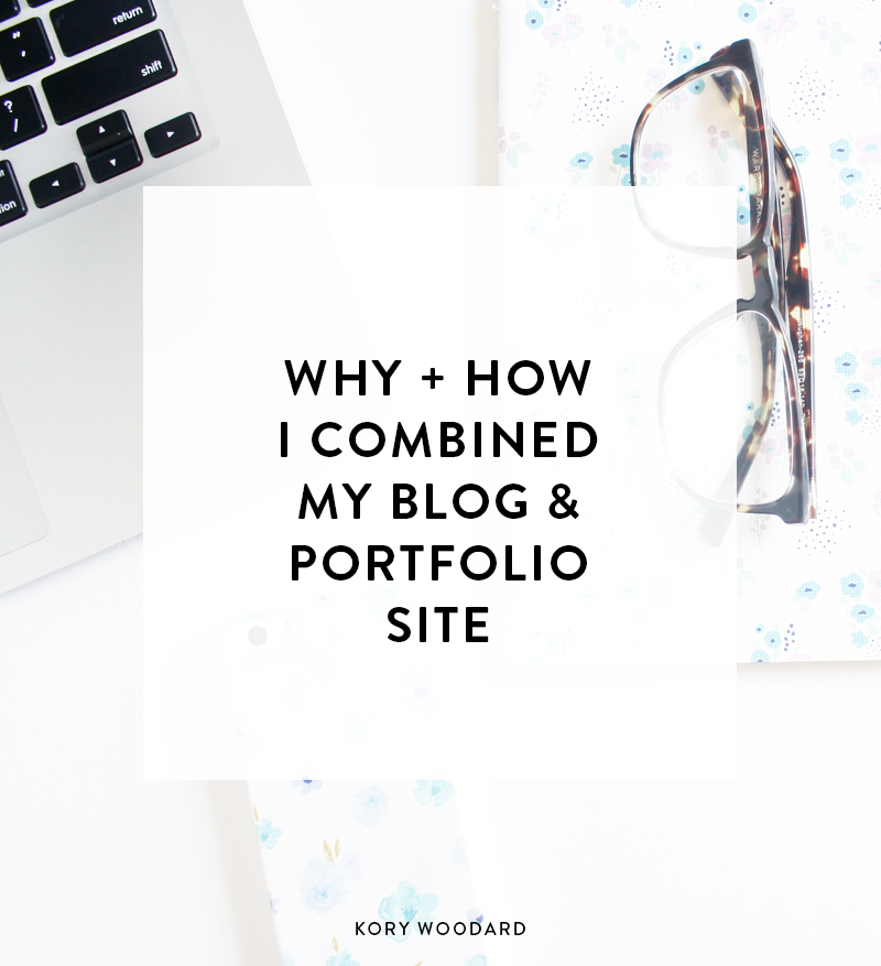 Why + How I Combined My Blog + Portfolio Site