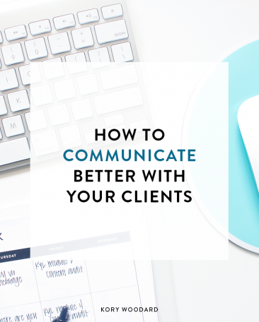 How to Communicate Better With Your Clients