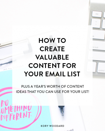 How to Create Valuable Content For Your Email List
