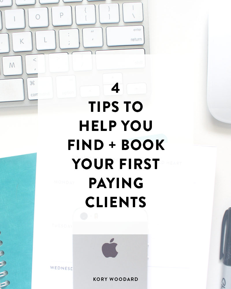 4 Tips to Find + Book Your First Paying Clients