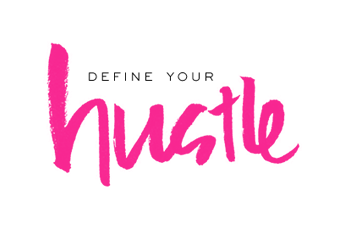 Define Your Hustle