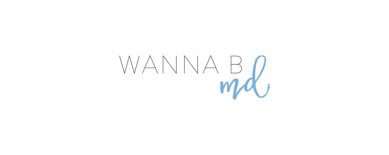 Wanna B MD - Branding by Kory Woodard