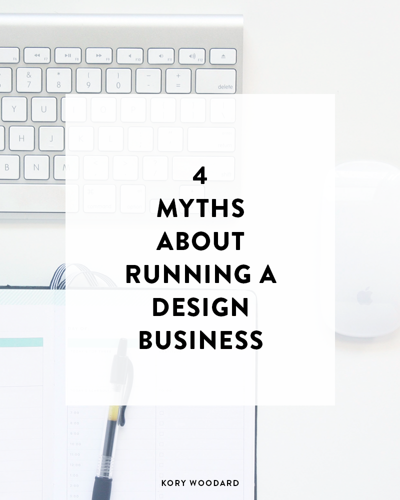 If you're thinking about starting your own design business, there are 4 things you need to know aren't true about having one first.
