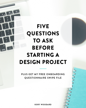 5 Questions to Ask Before Starting a Design Project