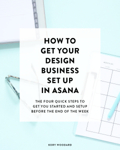 Using a project management software like Asana can help you save a lot of time in your business while making sure that you stay on task and get things done. So, I'm showing you how you can get your business setup on Asana in just four quick steps!