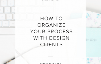 There was a time after I started doing work for myself that I didn't even know what my process was supposed to look like, which held me back from streamlining it, obviously. I know there are a lot of designers who need help getting the process nailed down, so they can work out ways to make things go more smoothly for themselves and their clients. So, in today's post I'm sharing how to do exactly that.