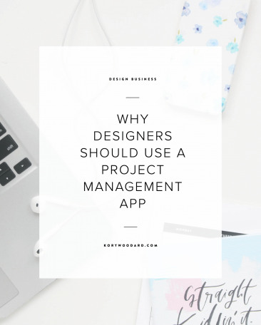 6 Reasons Designers Should Use a Project Management App