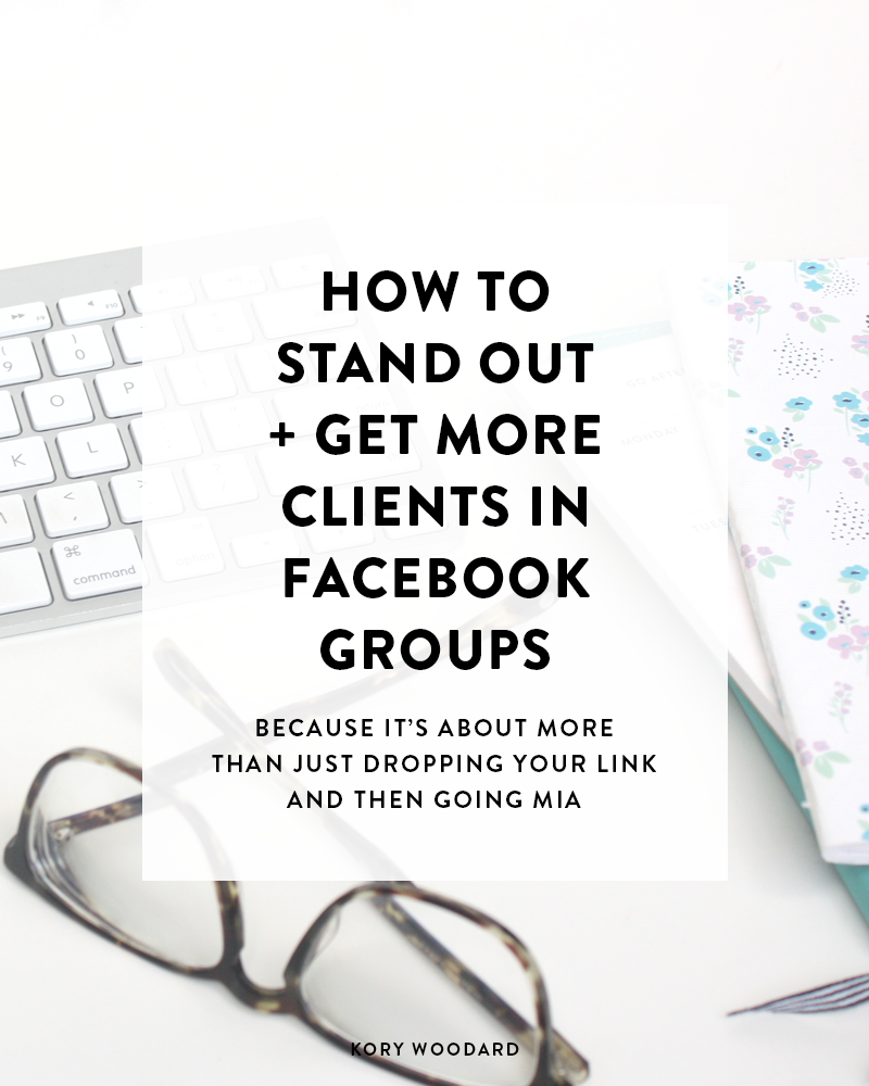 How to Stand Out + Get More Clients in Facebook Groups