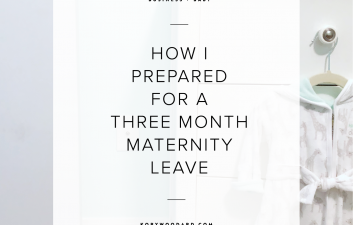 How I Prepared for Maternity Leave