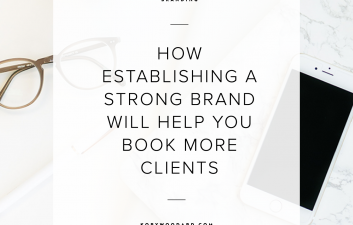 How Establishing a Strong Brand Will Help Book More Clients