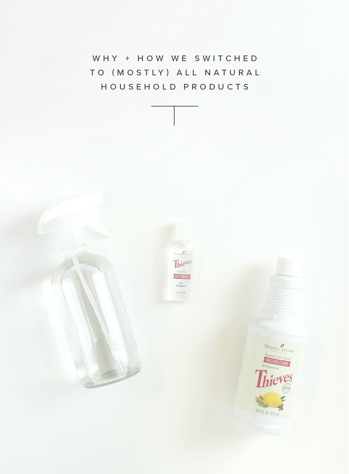 Why + How We Switched to (Mostly) All Natural Household Products