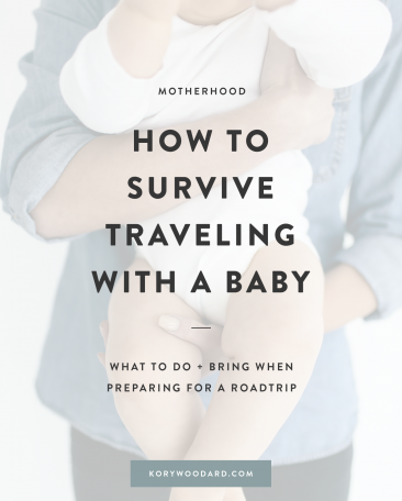 How to Survive Traveling With a Baby