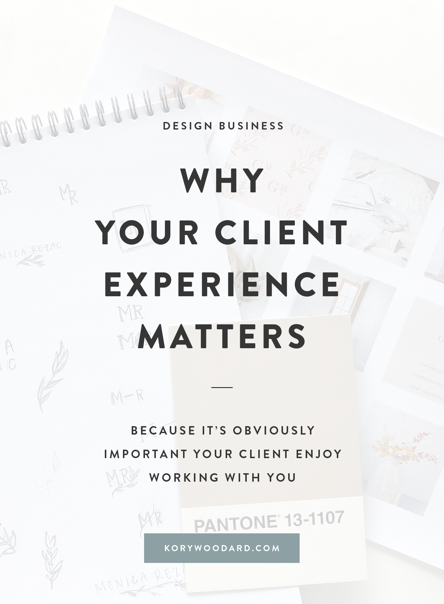 Why Your Client Experience Matters