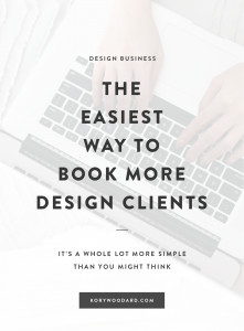 Struggling to book design clients consistently? I have the not-so-secret way to book more clients!