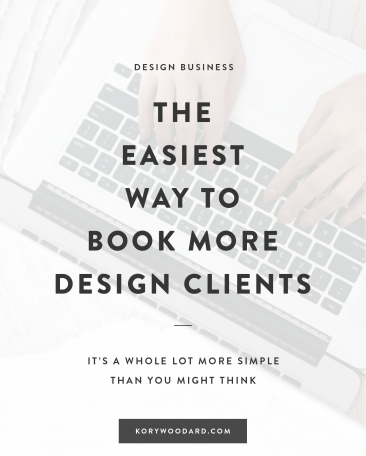 The Easiest Way To Book More Design Clients