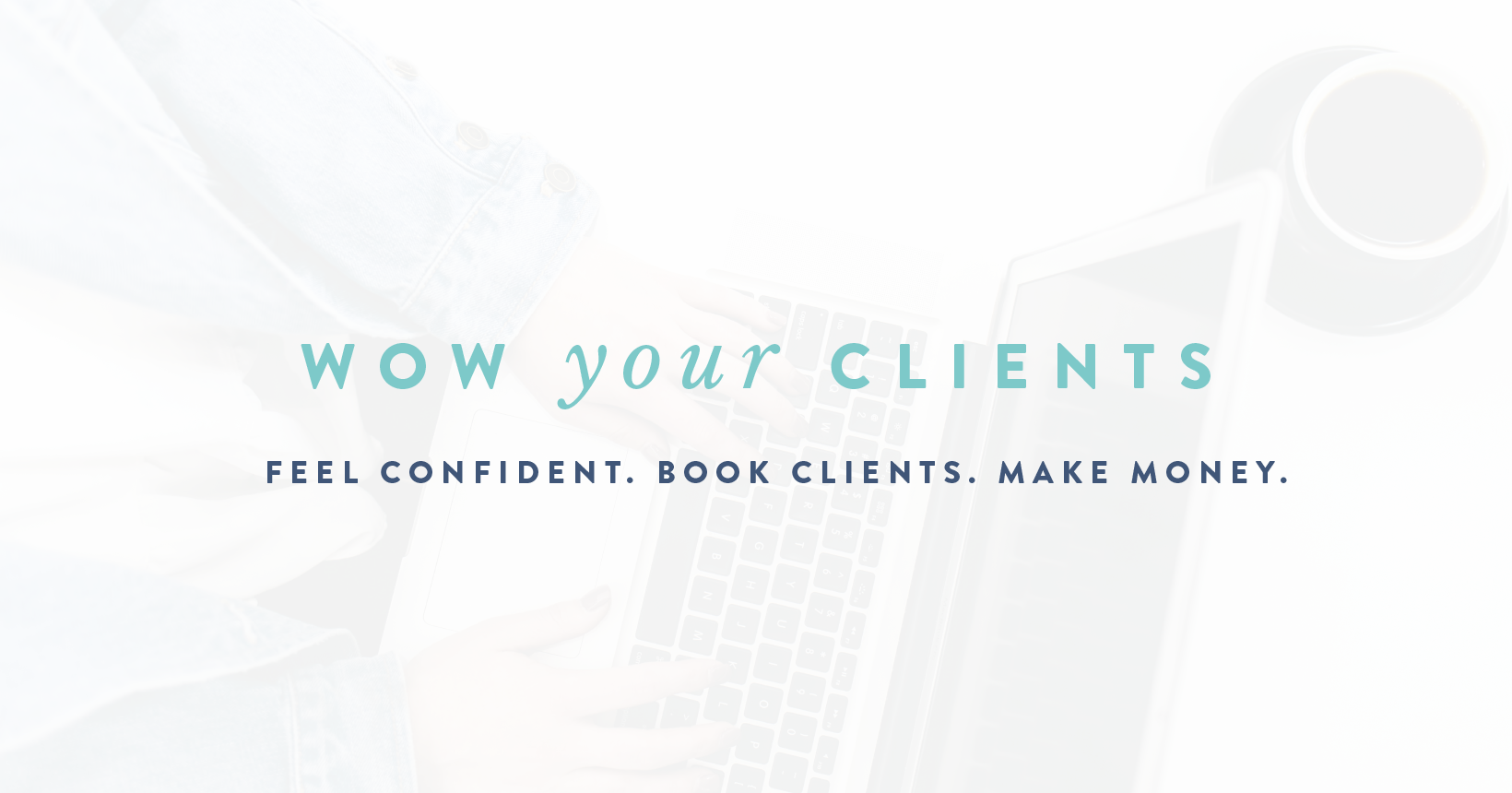 Wow Your Clients workshop // Kory Woodard