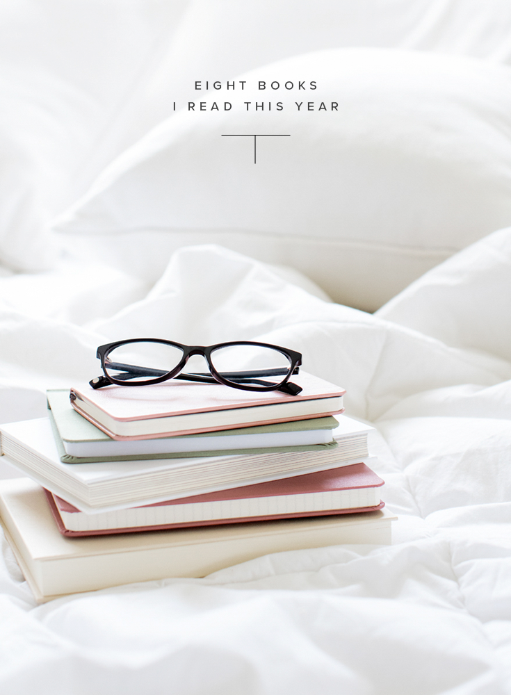 8 Books I Read This Year